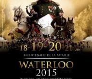 bataille de waterloo, waterloo 2015, affiche, reconstitution, balade historique, www.balades-historiques.com, napoleon