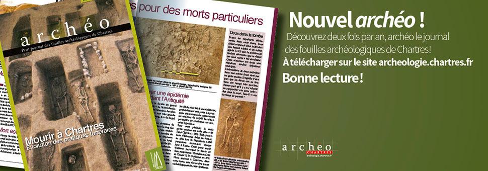 Chartres, fouilles archéologiques, magazine, archéologie, balade historique, www.baladeshistoriques.com